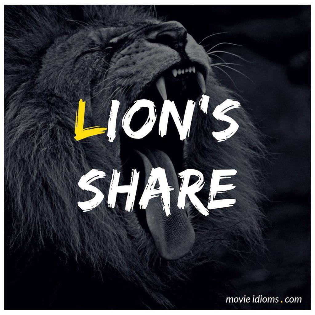 Lion's Share Idiom