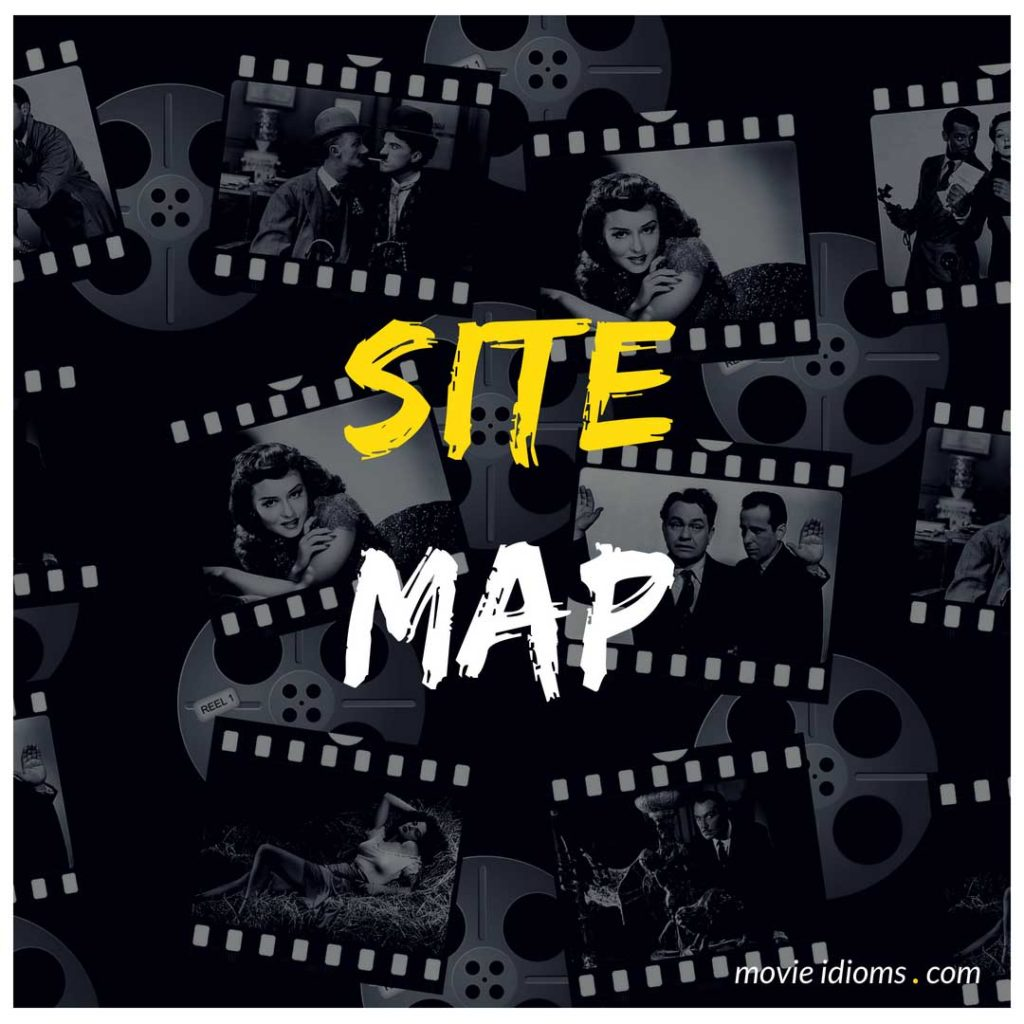 Site Map - Movie Idioms