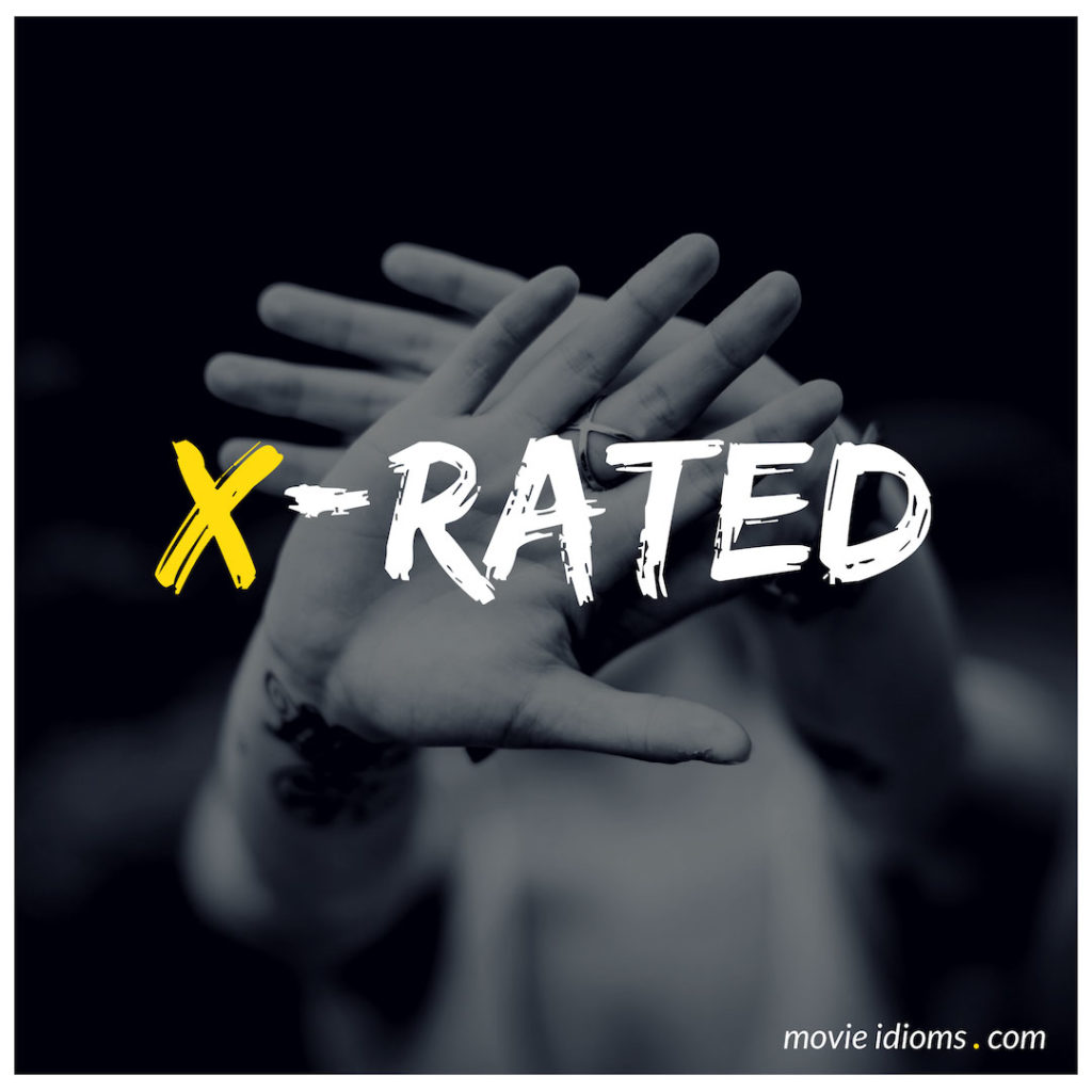 X-Rated Idiom