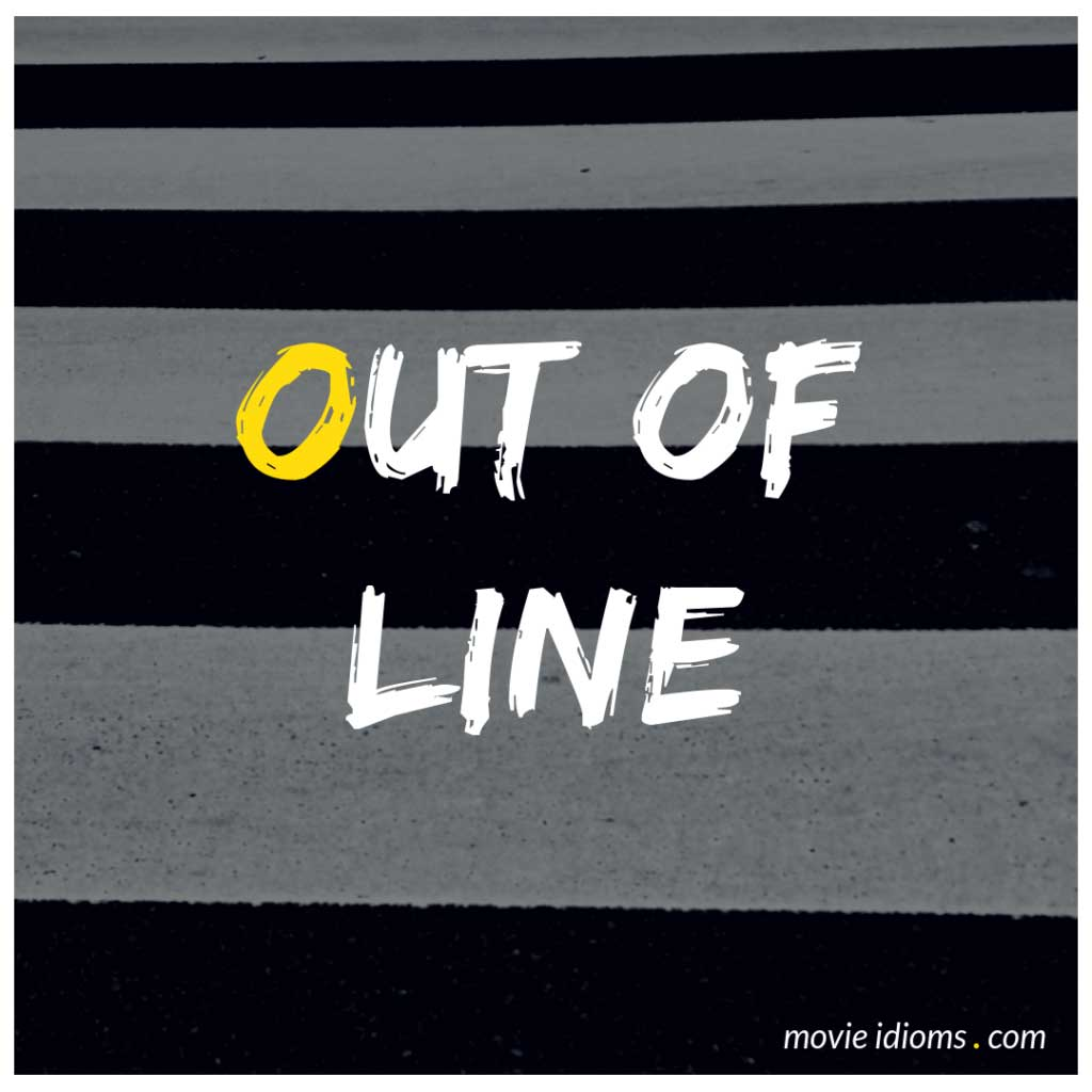 Out of Line Idiom