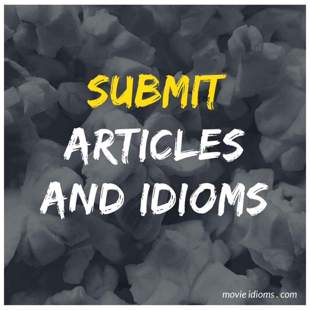 Submit Articles and Idioms